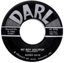 "vinyl 7"" SP BARBIE GAYE My Boy Lollypop"