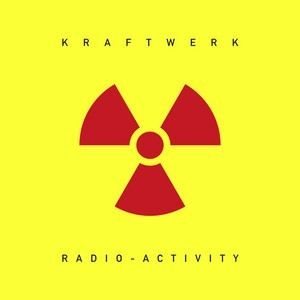 vinyl LP KRAFTWERK RADIO-ACTIVITY (2009 EDITION)
