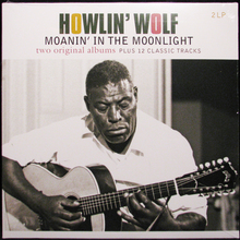 vinyl 2LP HOWLIN' WOLF Moanin' In The Moonlight
