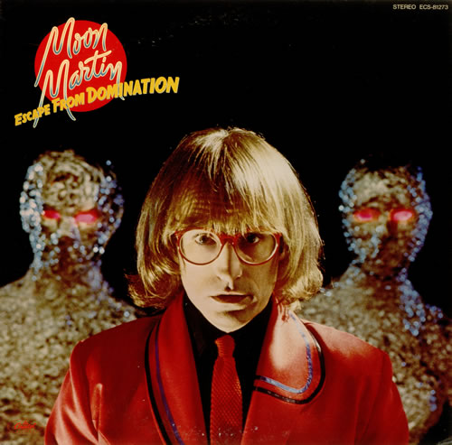 vinyl LP Moon Martin Escape From Domination