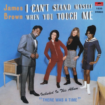 vinyl LP JAMES BROWN I Can´t Stand Myself  When You Touch Me