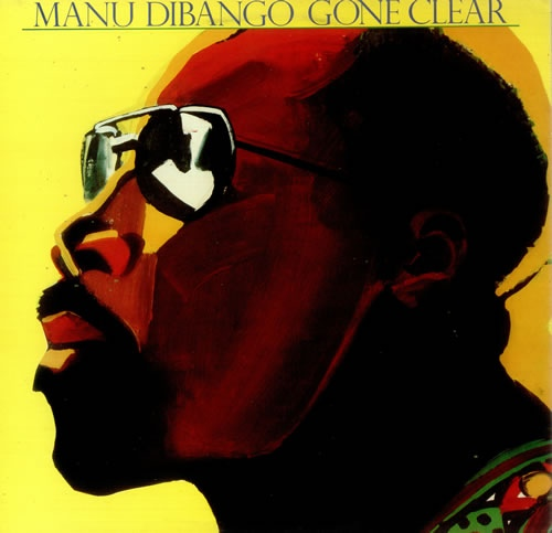 vinyl LP MANU DIBANGO Gone Clear