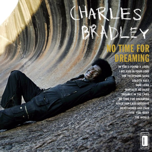 vinyl LP CHARLES BRADLEY No Time For Dreaming