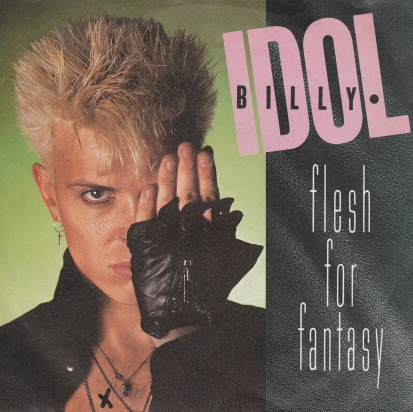 "vinyl 7""SP BILLY IDOL Flesh For Fantasy"