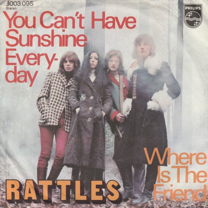 "vinyl 7""SP RATTLES You Can´t Have Sunshine Everyday"