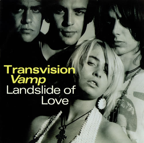 "vinyl 7""SP TRANSVISION VAMP Landslide Of Love"