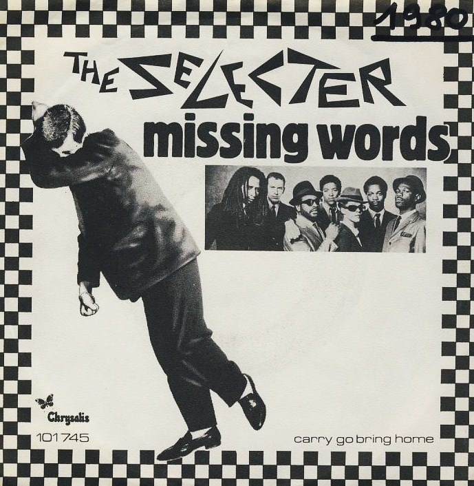 "7""SP THE SELECTER - Missing Words/eu verzia"