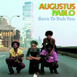 vinyl LP AUGUSTUS PABLO Born To Dub You
