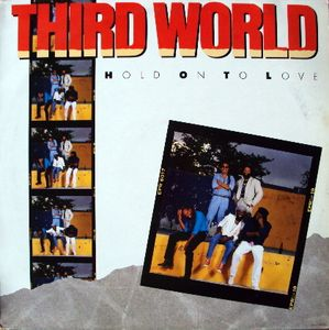vinyl LP THIRD WORLD Hold On To Love