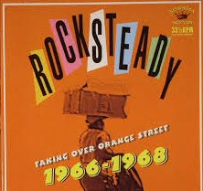 vinyl LP Rocksteady Taking Over Orange Street 1966-1968