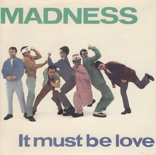 "7""SP MADNESS - It Must Be Love"