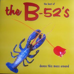 vinyl LP THE B-52´s Dance This Mess Around