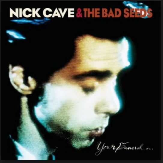 vinyl LP CAVE, NICK & THE BAD SEEDS YOUR FUNERAL... MY TRIAL