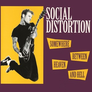 vinyl LP SOCIAL DISTORTION Somewhere Between Heaven And Hell