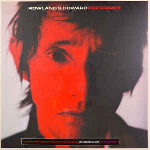 vinyl LP ROWLAND S. HOWARD Pop Crimes