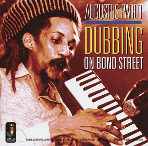 vinyl LP AUGUSTUS PABLO Dubbing On Bond Street