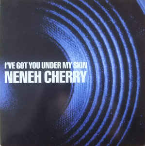 "vinyl 12"" maxi SP NENEH CHERRY I´ve Got You Under My Skin"