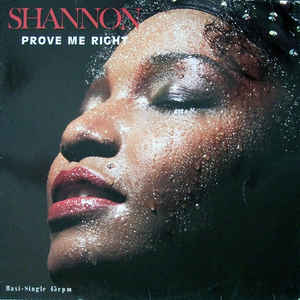 "vinyl 12"" maxi SP SHANNON Prove Me Right"