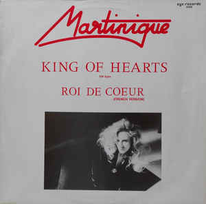 "vinyl 12"" maxi SP MARTINIQUE King Of Hearts"