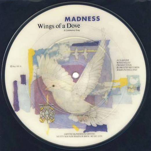 "7""SP MADNESS - Wings Of A Dowe/picture disk"