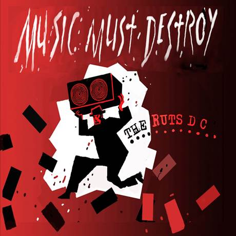 vinyl 2LP RUTS DC Music Must Destroy