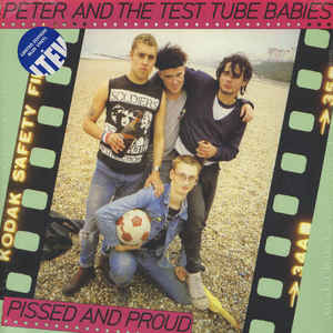vinyl 2LP PETER AND THE TEST TUBE BABIES Pissed And Proud