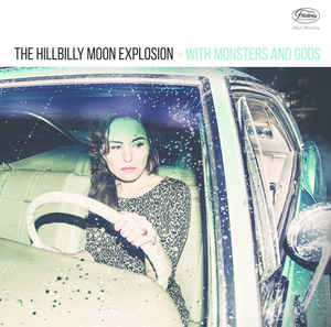 vinyl LP HILLBILLY MOON EXPLOSION With Monsters And Gods