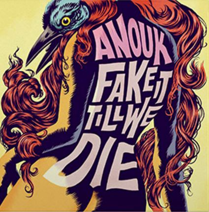 vinyl LP ANOUK Fake It Till We Die