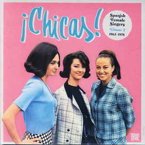 vinyl 2LP !CHICAS! Spanish Female Singers Vol. 2 1963-1978