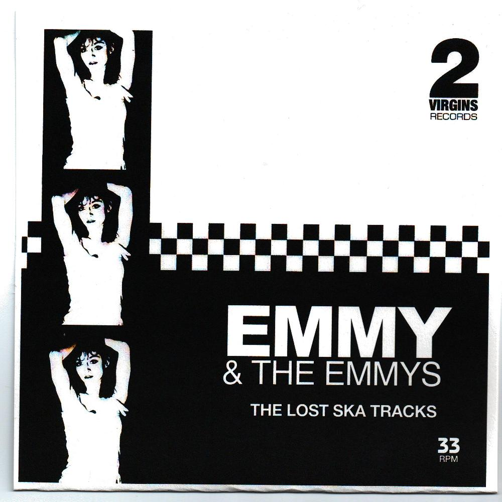 "vinyl 7"" SP EMMY and THE EMMYS The Lost Ska Tracks"