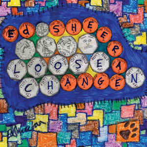 "vinyl 12"" maxi SP ED SHEERAN Loose Change"