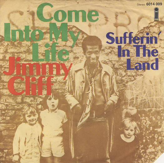 "7""SP Jimmy Cliff - Come Into My Life"