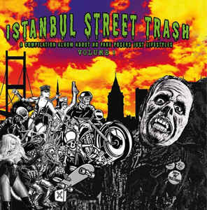 vinyl LP ISTANBUL STREET TRASH A Compilation Album About No Fake... Volume 1