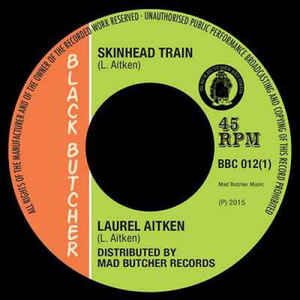 "vinyl 7"" SP LAUREL AITKEN/THE GRUVY BEATS Skinhead Train/Kent People"