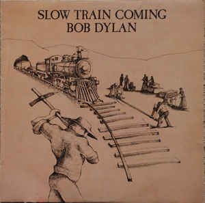 vinyl LP BOB DYLAN Slow Train Coming