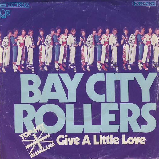 "vinyl 7""SP BAY CITY ROLLERS - Give A Little Love"