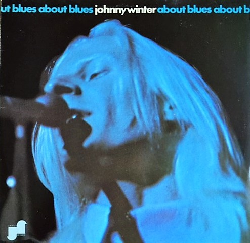 vinyl LP JOHNNY WINTER About Blues