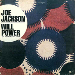vinyl LP JOE JACKSON Will Power