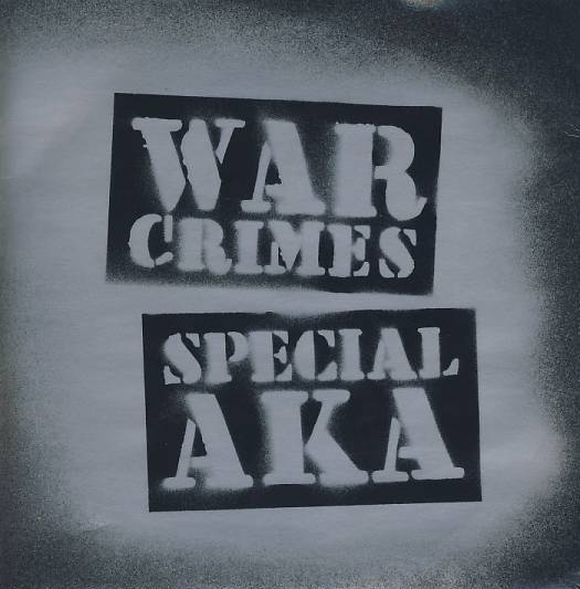 "vinyl 7""SP THE SPECIAL A.K.A War Crimes"