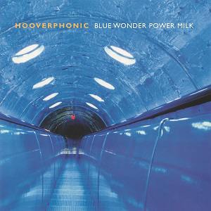 vinyl LP HOOVERPHONIC Blue Wonder Power Milk