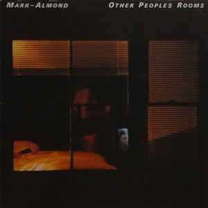 vinyl LP MARK ALMOND Other Peoples Rooms