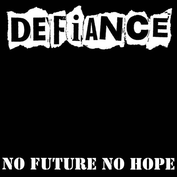 vinyl LP DEFIANCE No Future No Hope