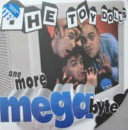 vinyl LP TOY DOLLS One More Megabyte
