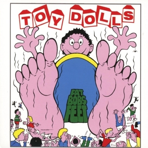 vinyl LP TOY DOLLS Fat Bobs Feet