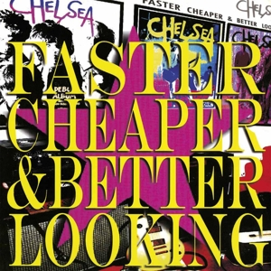 vinyl 2LP CHELSEA Faster Cheaper and Better Looking