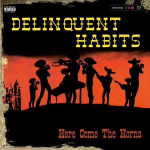 vinyl 2LP DELIQUENT HABITS Here Comes the Horns