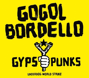 vinyl 2LP GOGOL BORDELLO Gypsy Punks (Underdog World Strike)