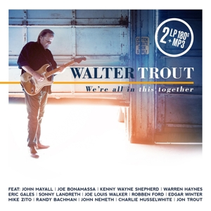 vinyl 2LP WALTER TROUT We're All In This Together