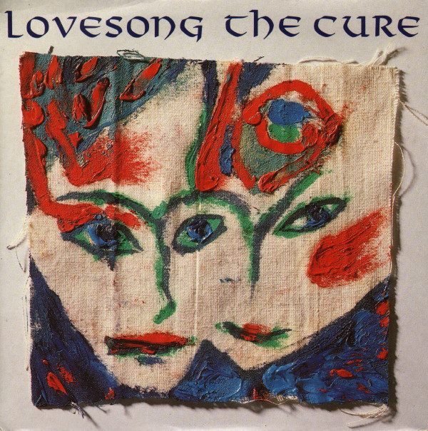 "vinyl 7""SP THE CURE Lovesonge/2 Lance"