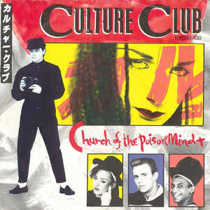 "vinyl 7"" SP CULTURE CLUB Church Of The Poison Mind"